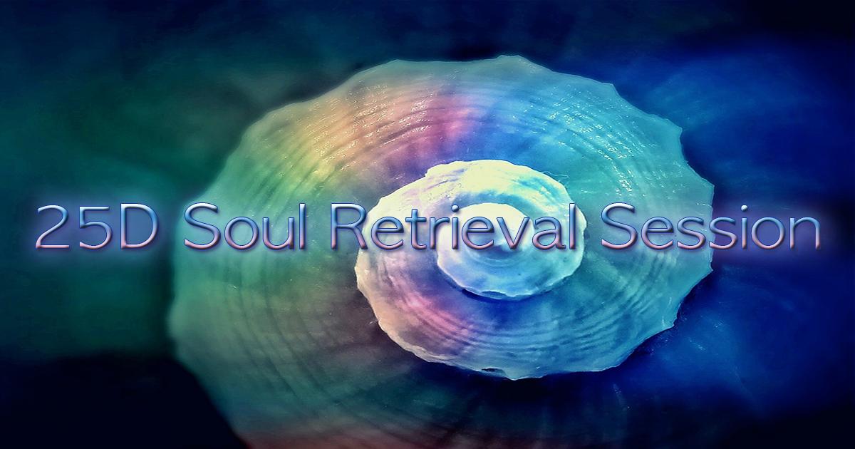 25d-soul-retrieval-session