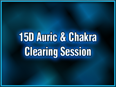 avatar-activation-15d-auric-chakra-clearing-session