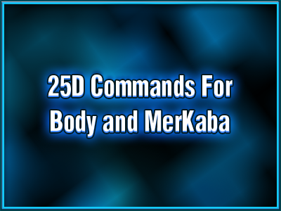 avatar-activation-25d-commands-for-body-and-merkaba